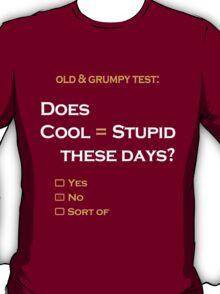 Cool=Stupid-No T-Shirt
