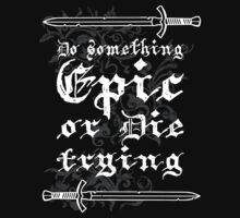 Do something Epic ! by lab80