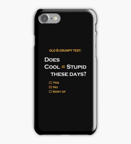 Cool=Stupid-No iPhone Case/Skin