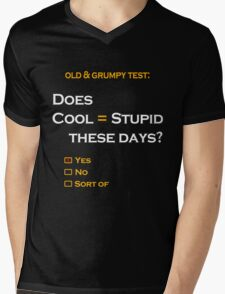 Cool=Stupid-Yes Mens V-Neck T-Shirt