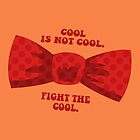 Fight the cool. by nimbusnought