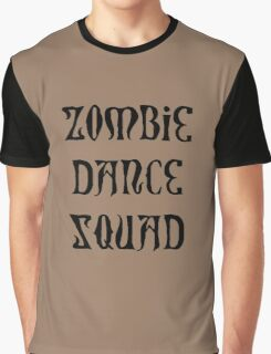 ZOMBIE DANCE SQUAD by Zombie Ghetto Graphic T-Shirt