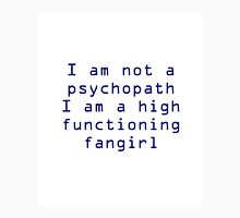 High Functioning Fan girl  Unisex T-Shirt