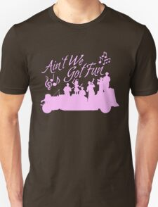 Five and Dime - Ain't We Got Fun V2 Unisex T-Shirt