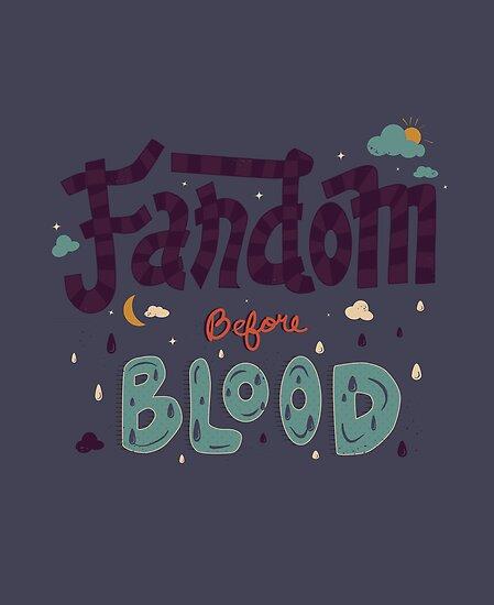 Fandom Before Blood by pandanemar