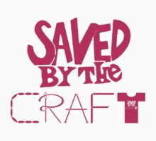 Saved by the Craft by SavedByTheCraft