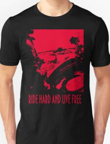 RIDE HARD AND LIVE FREE T Shirt Design No 1, Red On Black BIKER T Shirt Design by Christopher McCabe Unisex T-Shirt