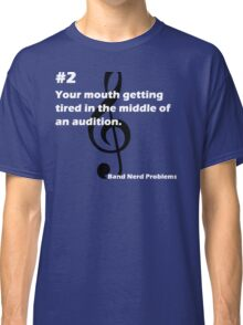 Band Nerd Problems #2 Classic T-Shirt