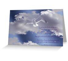 Not to Worry:  Matthew 6:26-27 Verse Greeting Card