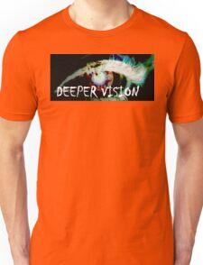 Deeper Vision Unisex T-Shirt