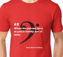 Band Nerd Problems #3 Unisex T-Shirt