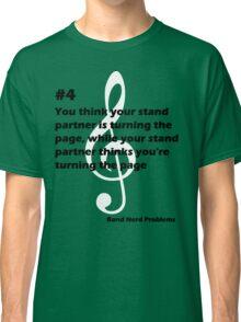 Band Nerd Problems #4 Classic T-Shirt