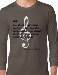 Band Nerd Problems #4 Long Sleeve T-Shirt