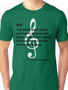 Band Nerd Problems #4 Unisex T-Shirt