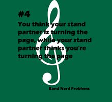 Band Nerd Problems #4 Unisex T-Shirt