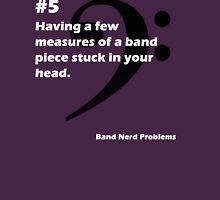 Band Nerd Problems #5 Unisex T-Shirt