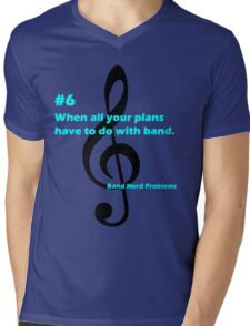 Band Nerd Problems #6 Mens V-Neck T-Shirt