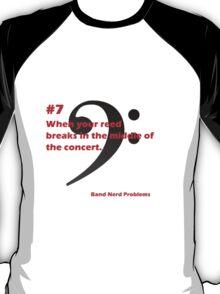 Band Nerd Problems #7 T-Shirt