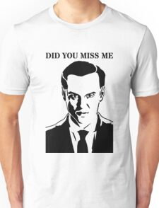 Moriarty - Did You Miss Me? Unisex T-Shirt