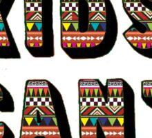 Cool Kids Can't Die - Aztec Sticker