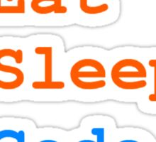 Eat. Sleep. Code. Sticker