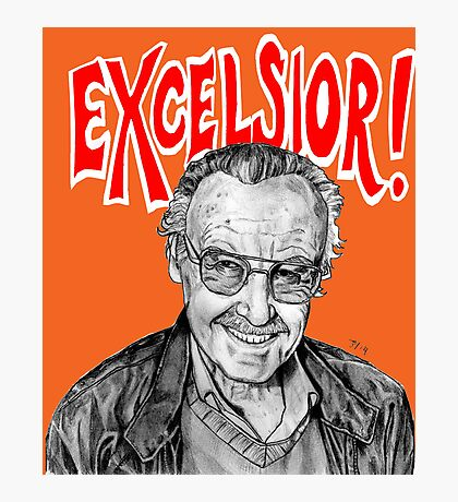 Stan Lee Excelsior  Photographic Print