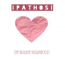 Pathos by Gabby Harwood by gabbyharwood