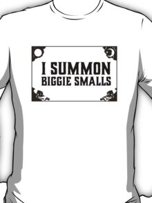 Biggie SMALLS!!!! T-Shirt