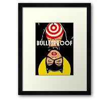 Bulletproof Framed Print