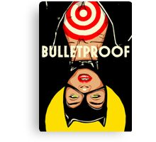 Bulletproof Canvas Print