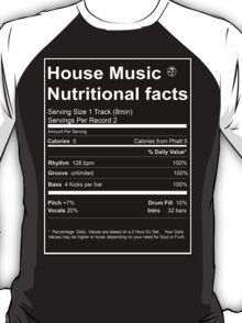 House Music Nutritional Facts T-Shirt