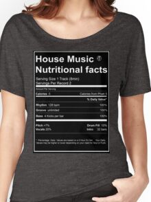House Music Nutritional Facts Women's Relaxed Fit T-Shirt