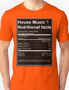 House Music Nutritional Facts Unisex T-Shirt