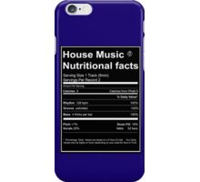 House Music Nutritional Facts iPhone Case/Skin