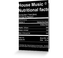 House Music Nutritional Facts Greeting Card