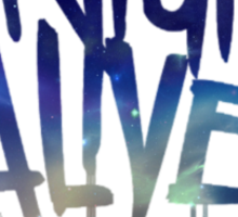 tonight alive galaxy Sticker