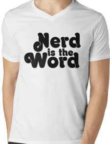 Nerd is the Word Mens V-Neck T-Shirt