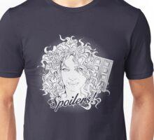 Spoilers! Unisex T-Shirt