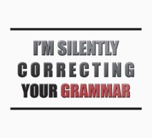 Silently Correcting Your Grammar by creepyjoe