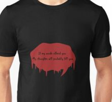 If My Words Offend You.... Unisex T-Shirt