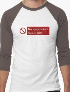 No eye contact Men's Baseball ¾ T-Shirt