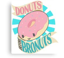 Donuts Before Bronuts Canvas Print