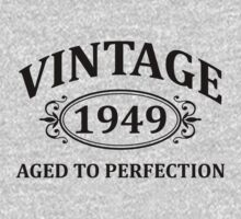 Vintage 1949 Aged to Perfection by omadesign
