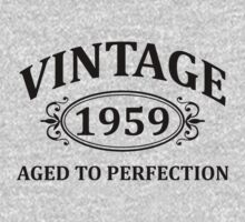 Vintage 1959 Aged to Perfection by omadesign