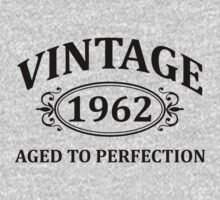 Vintage 1962 Aged to Perfection by omadesign