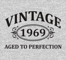 Vintage 1969 Aged to Perfection by omadesign
