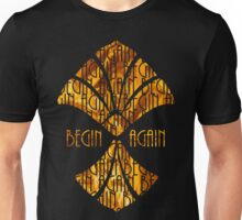 Begin Again Unisex T-Shirt