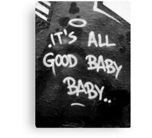 Its All Good Baby Baby Canvas Print