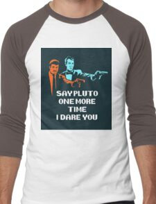 Say Pluto One More Time Men's Baseball ¾ T-Shirt