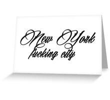 New York F****** City Greeting Card